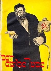 Antisemitismo - Questo manifesto nazista di propaganda antisemita sovrappone allo stereotipo dell'ebreo avido di denaro e parassita il simbolo del partito comunista, la falce e il martello: Ebrei e comunisti erano infatti additati come nemici della patria ed eversori che avrebbero portato alla rovina della Germania.
