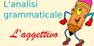 aggettivo analisi grammaticale
