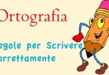 ortografia: regole per scrivere correttamente