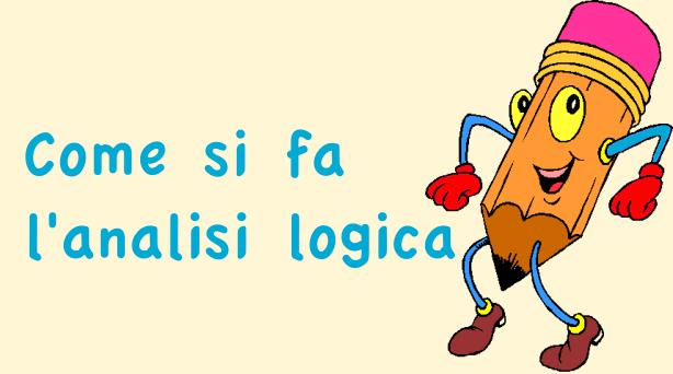 Come si fa l 39 analisi logica studia rapido for Analisi grammaticale di diversi
