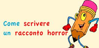 come scrivere un racconto horror