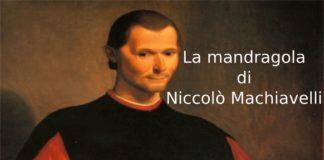 La mandragola di Niccolò Machiavelli, riassunto e analisi