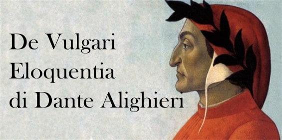 De vulgari eloquentia di Dante Alighieri