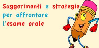 suggerimenti e strategie per affrontare l'esame orale