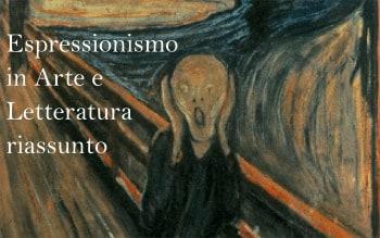 Espressionismo in Arte e Letteratura, riassunto