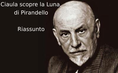 Ciaula scopre la Luna, di Luigi Pirandello. Riassunto