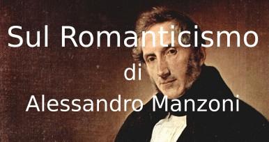 Lettera sul Romanticismo di Alessandro Manzoni
