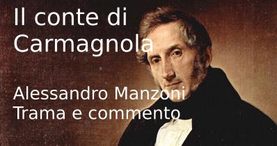 Il conte di Carmagnola, trama e temi