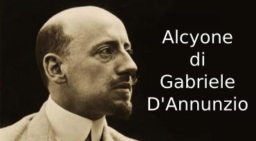 Alcyone di Gabriele D'Annunzio, riassunto