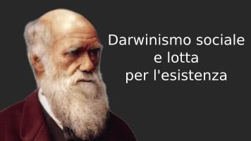 Darwinismo sociale e lotta per l'esistenza