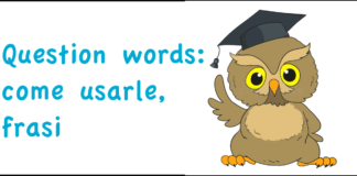 Question words: come usarle, frasi
