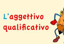 Aggettivo qualificativo: funzioni, concordanza, posizione