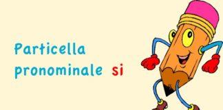 """Particella pronominale """"si"""""""
