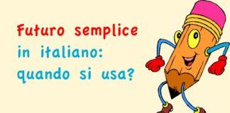Futuro semplice in italiano: quando si usa?