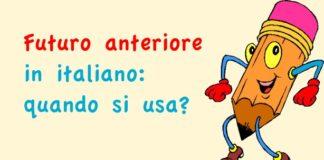Futuro anteriore in italiano: quando si usa?